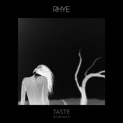 Taste (Remixes) de Rhye