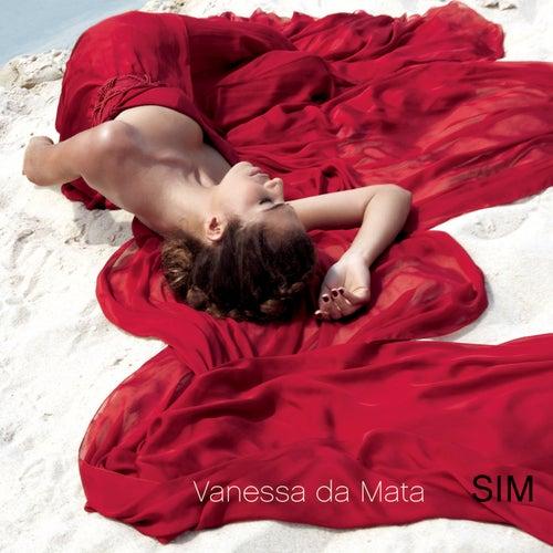 Sim de Vanessa da Mata