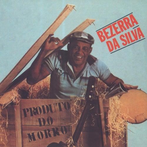 Produto Do Morro de Bezerra Da Silva