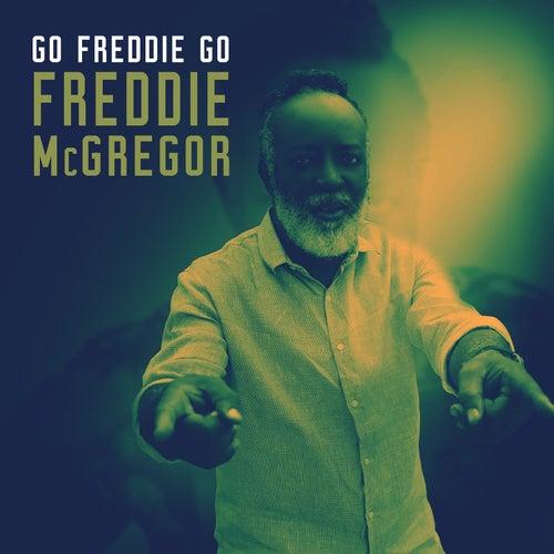 Go Freddie Go de Freddie McGregor
