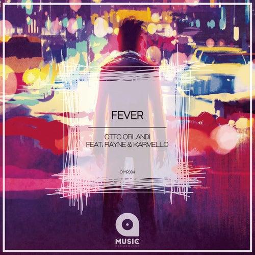 Fever by Otto Orlandi