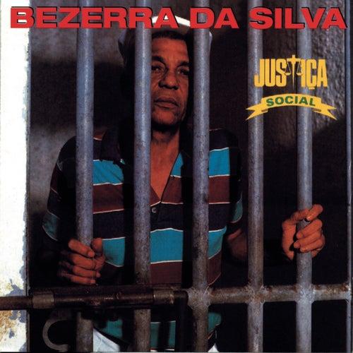 Justiça Social de Bezerra Da Silva