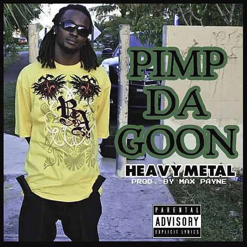 Heavy Metal de Pimp Da Goon (1)