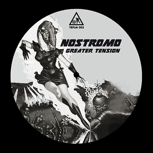 Greater Tension by Nostromo