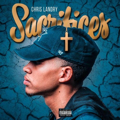 Sacrifices by Chris Landry