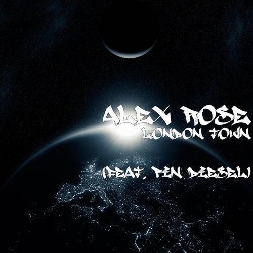 London Town (feat. Pin Diesel) de Alex Rose