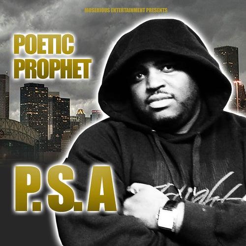 P.S.A by Poetic Prophet