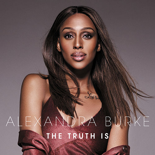 The Truth Is de Alexandra Burke