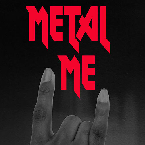 Metal Me by Various Artists