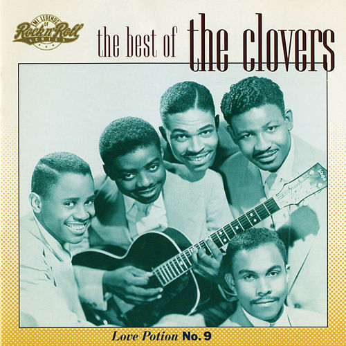 The Best Of The Clovers (Love Potion No. 9) by The Clovers