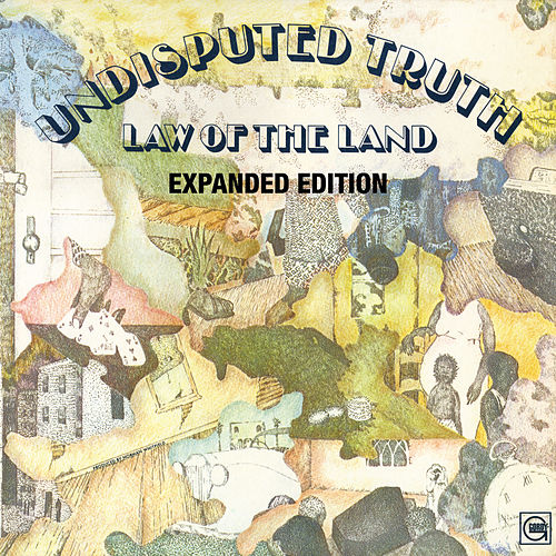 The Law Of The Land (Expanded Edition) by The Undisputed Truth
