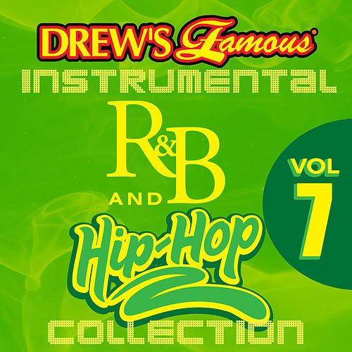 Drew's Famous Instrumental R&B And Hip-Hop Collection Vol. 7 by Victory
