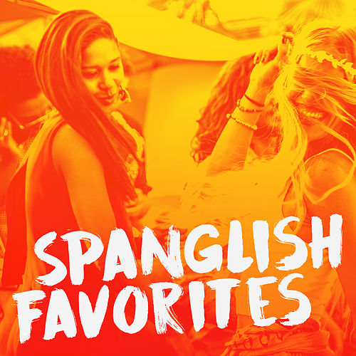 Spanglish Favorites de Various Artists