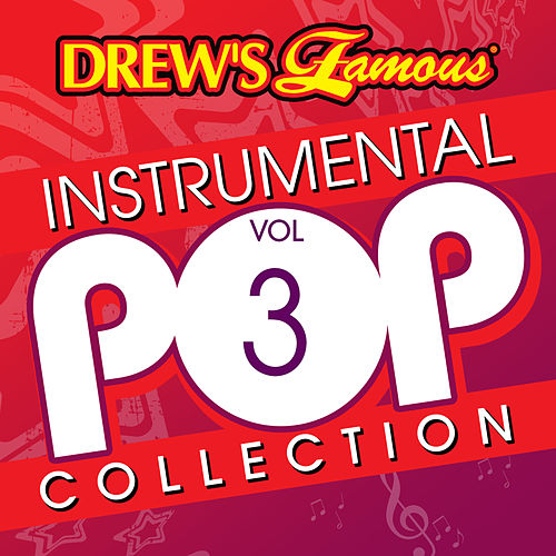 Drew's Famous Instrumental Pop Collection Vol. 3 by The Hit Crew(1)