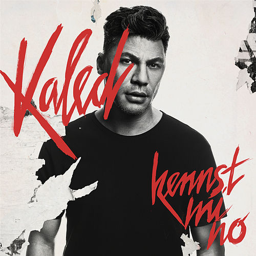 Kennst mi no by Kaled