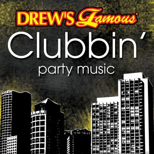 Drew's Famous Clubbin' Party Music de The Hit Crew(1)