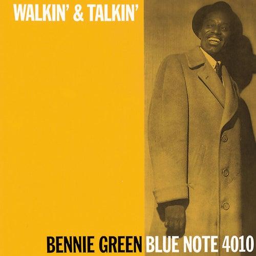 Walkin' & Talkin' by Bennie Green
