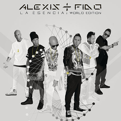 La Esencia: World Edition by Alexis Y Fido