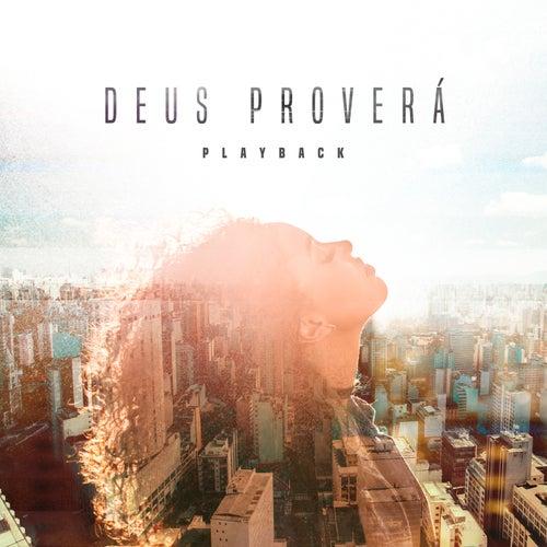 Deus Proverá (Playback) de Gabriela Gomes