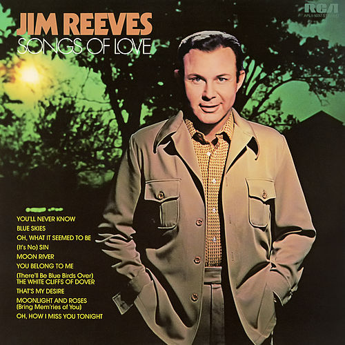 Songs of Love by Jim Reeves
