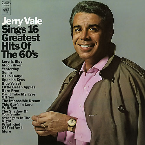 Sings 16 Greatest Hits of the 60's by Jerry Vale