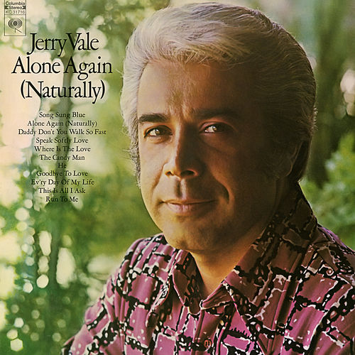 Alone Again (Naturally) de Jerry Vale