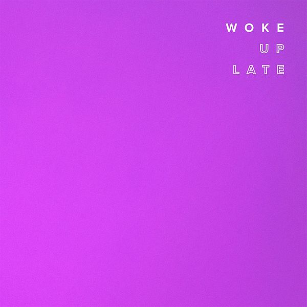 Woke Up Late 300 Entertainment By Drax Project