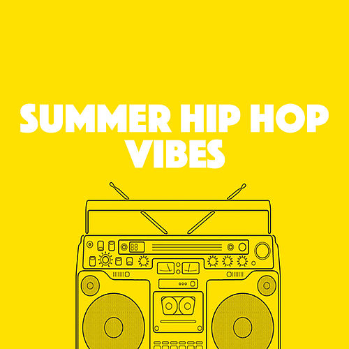 Summer Hip Hop Vibes by Various Artists