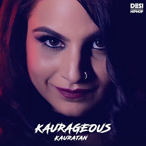 Kaurageous - Single by Kauratan