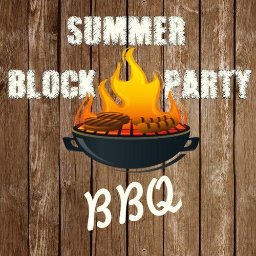 Summer Block Party BBQ de Various Artists