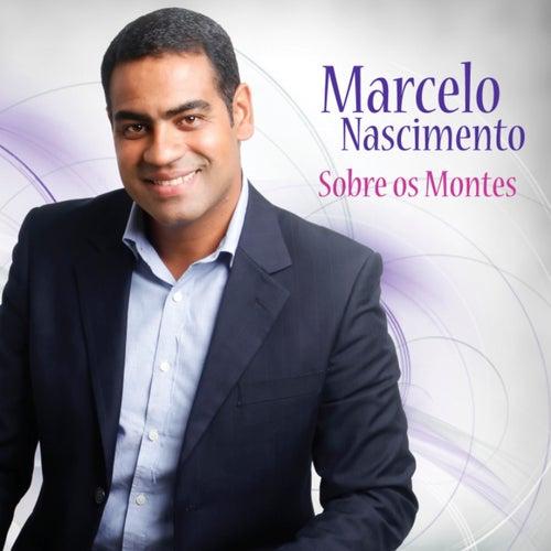Sobre Os Montes de Marcelo Nascimento