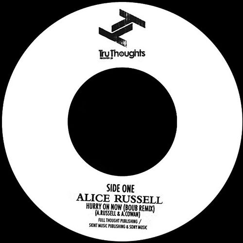 Hurry On Now (Boub Remix) by Alice Russell