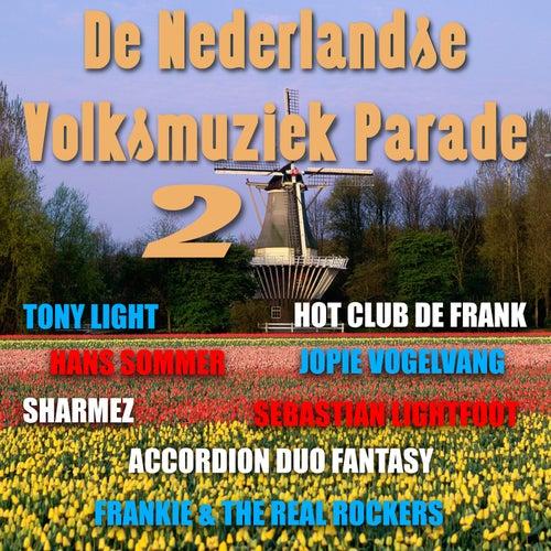 De Nederlandse Volksmuziek Parade Vol. 2 van Various Artists