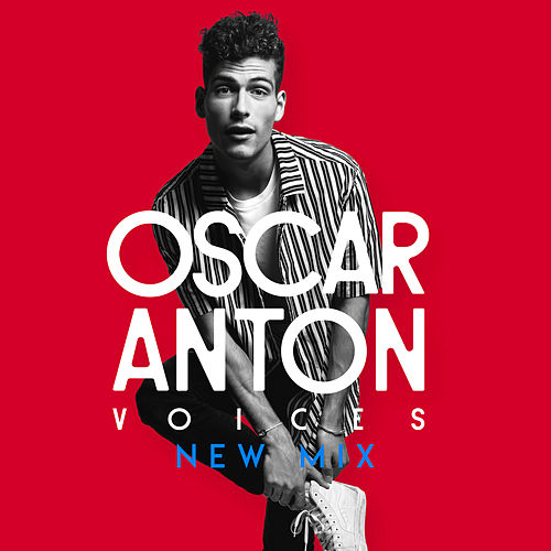 Voices (New Mix) de Oscar Anton