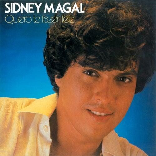 Quero Te Fazer Feliz de Sidney Magal