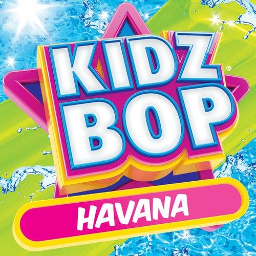 Havana by KIDZ BOP Kids