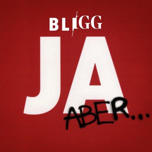 Ja, aber... von Bligg