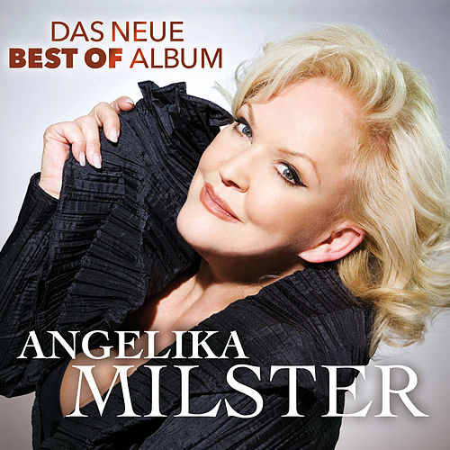 Das Neue Best Of Album by Angelika Milster