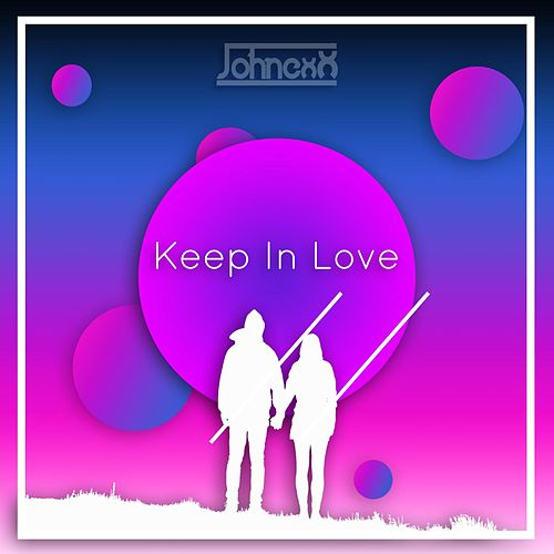 Keep In Love de JohnexX