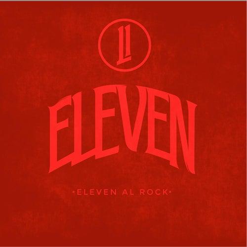 Eleven Al Rock by Eleven
