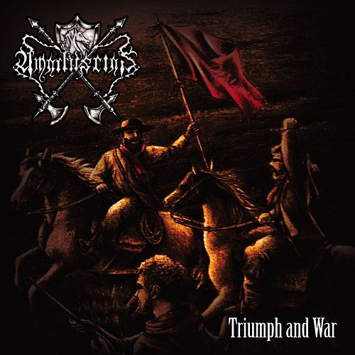 Triumph and War de Amaduscias