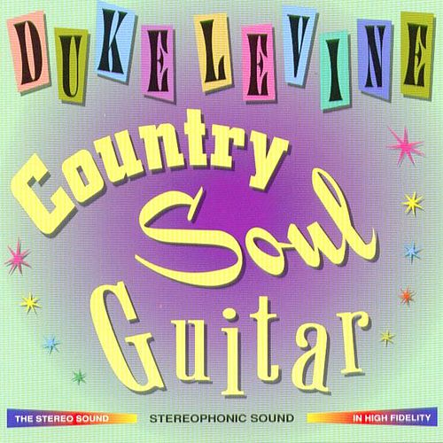 Country Soul Guitar by Duke Levine