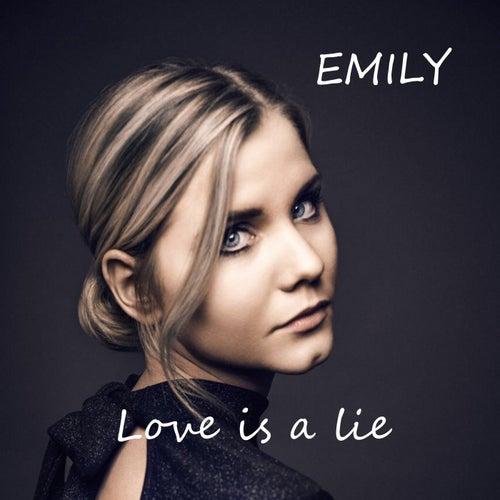 Love Is a Lie de Emily