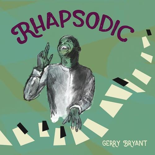 Rhapsodic von Gerry Bryant