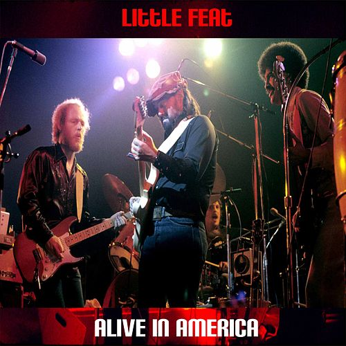Alive in America by Little Feat