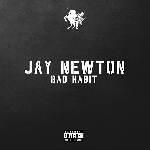 Bad Habit von Jay Newton