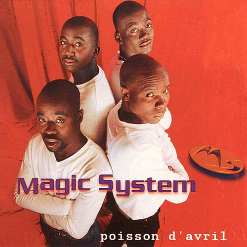Poisson d'Avril di Magic System
