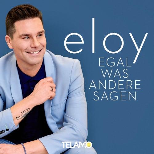 Egal was andere sagen von Eloy de Jong
