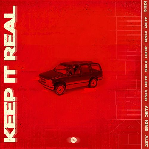 Keep It Real von Alec King