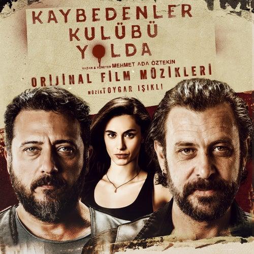 Kaybedenler Kulübü Yolda (Orijinal Film Müzikleri) by Various Artists